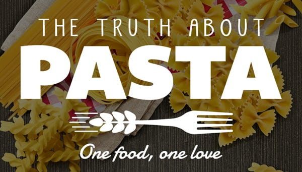 THE TRUTH ABOUT PASTA: PASTA IS ENERGY THAT KEEPS YOU FULLER FOR A LONGER TIME